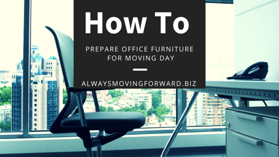 how to prepare office furniture for moving