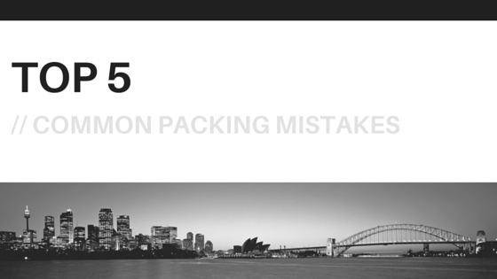 top 5 common packing mistakes