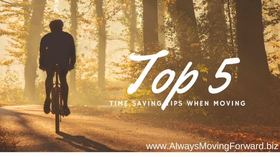 Top 5 Time Saving Tricks When Moving