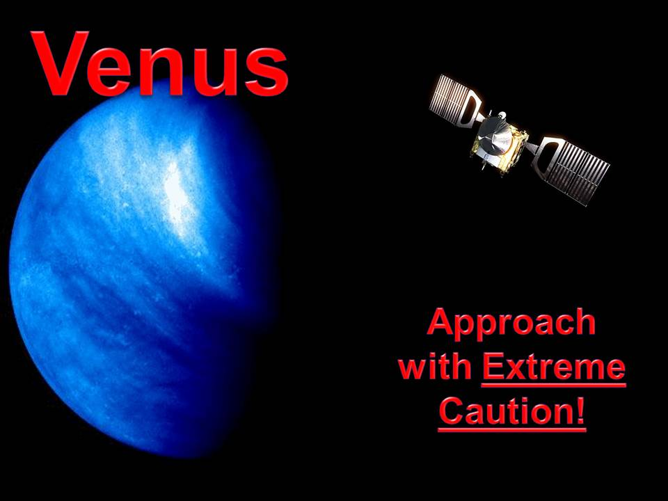 Venus – Approach with Caution