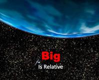 Big is Relative