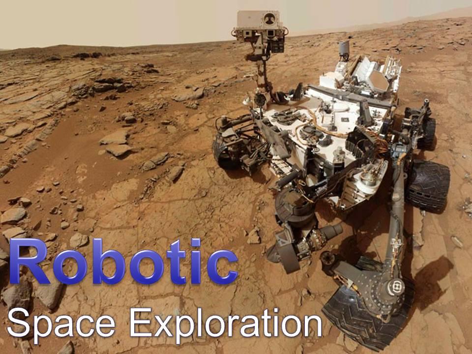 Robotic Space Exploration