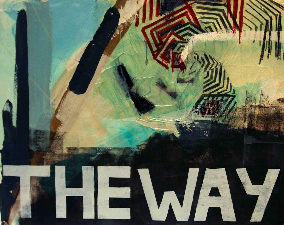 """""""THE WAY"""" by Lara Padilla Lopez"""