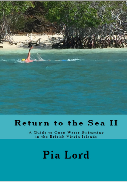 Return to the Sea II A Guide to Open Water Swimming in the British Virgin Islands