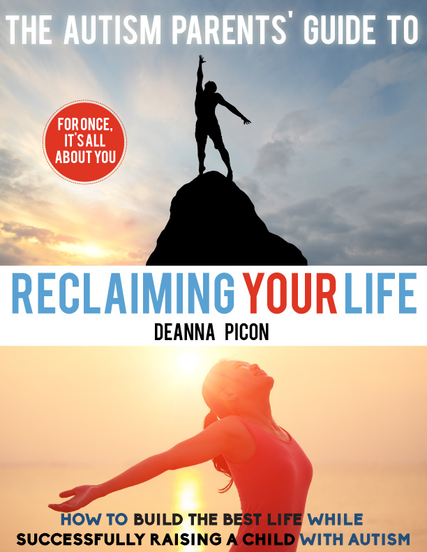 The Autism Parents' Guide To Reclaiming Your Life