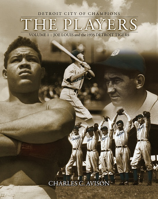 "Book II: Detroit City of Champions ""The Players"" Volume I"