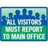 All Visitors Must Report to Main Office Decal