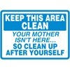Keep This Area Clean Decal