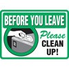 Before You Leave Clean Up Decal