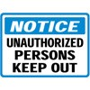 Notice Unauthorized Personel Keep Out Decal