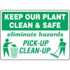 Keep Our Planet Clean and Safe Pick Up Clean Up Decal