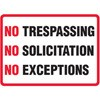 No Trespasssing- No Soliciting- No Exception Allowed Decal