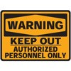 Warning- Keep Out- Authorized Personnel Only Decal