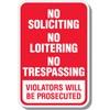 No Soliciting- No Loitering- No Trespasssing Decal