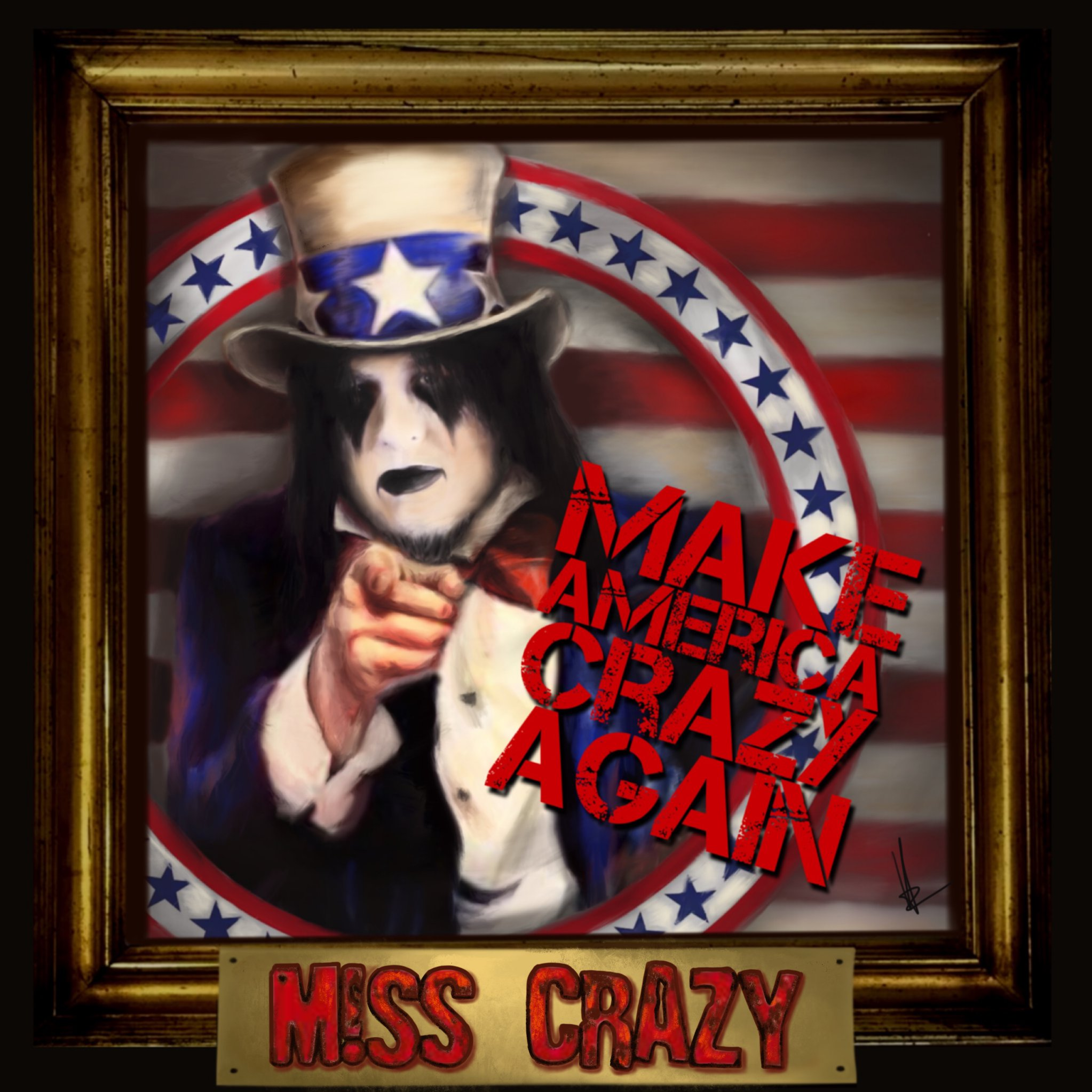 M!SS CRAZY - Make America Crazy Again - 2019 CD (International Orders)