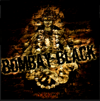 Bombay Black-Mercy 2005 International