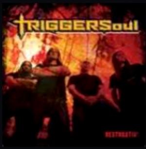 Triggersoul-Restoration 2010