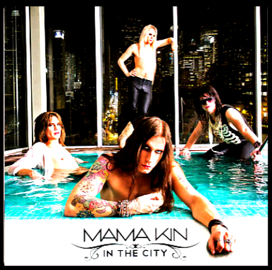 Mama Kin-In The City 2010 International