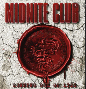 Midnite Club-Running Out Of Lies 2009 International