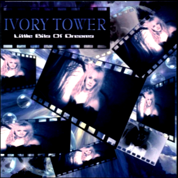 Ivory Tower-Little Bits Of Dreams 2004