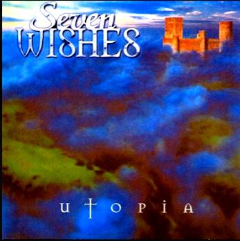Seven Wishes-Utopia 2001 International