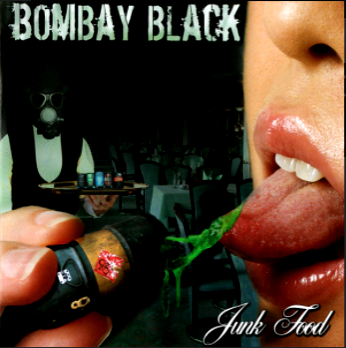 Bombay Black-Junk Food 2006