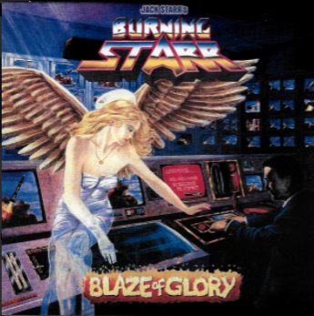 Jack Starr's Burning Starr-Blaze Of Glory