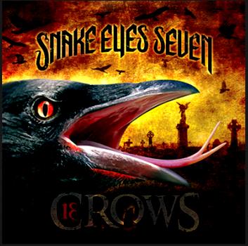 Snake Eyes Seven 13 Crows International