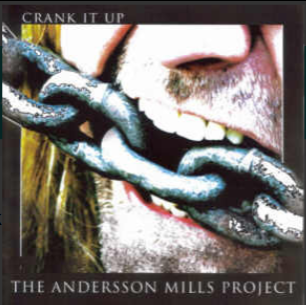The Anderson Mills Project-Crank It Up 2006 International