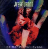 Jesse Damon-The Hand That Rocks 2003 International