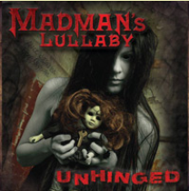 Madman's Lullaby-Unhinged 2013 International