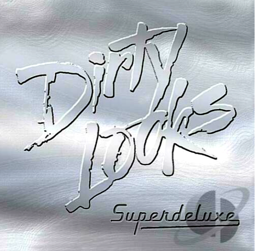 Dirty Looks- Superdeluxe 2008 International Order