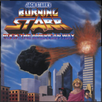 Jack Starr's Burning Starr-Rock The American Way