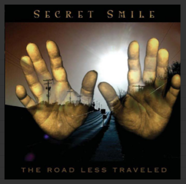 Secret Smile-The Road Less Travelled 2003 International Order
