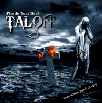 Talon-Fire In Your Soul 2009 International
