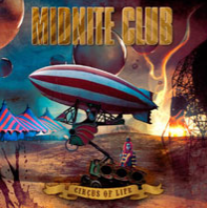 Midnite Club-Circus of Life 2006                             International