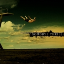 Goodbye Thrill-St 2007