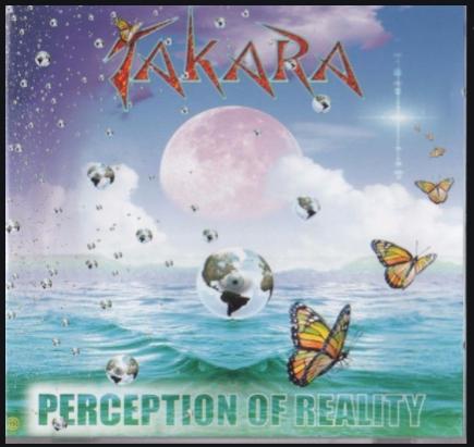Takara-Perception Of Reality