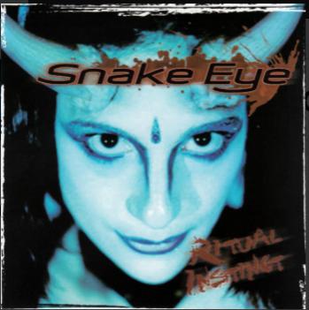 Snake Eye-Ritual Instinct 2006