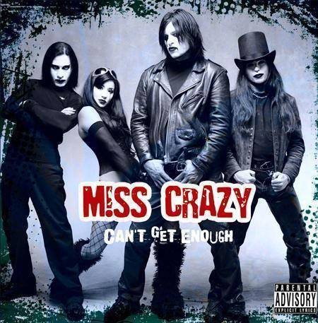 M!SS CRAZY - Can't Get Enough - Mp3 Only