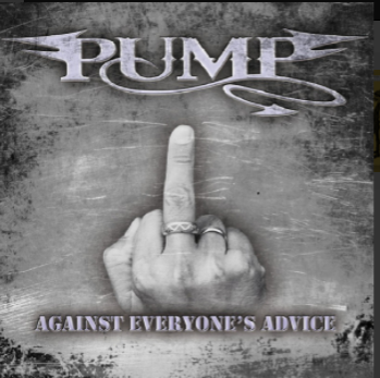 Pump-Against Everyone's Advice 2010 International