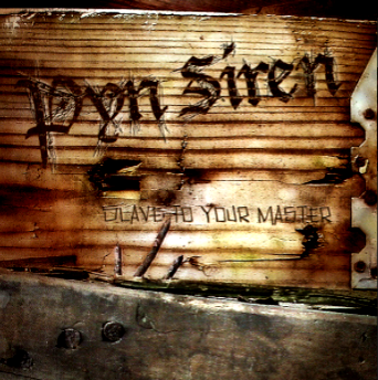 Pyn Siren-Slave To Your Master 2005 International