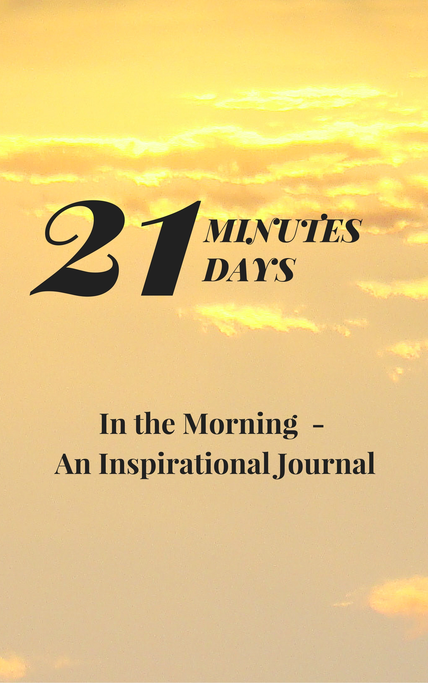 21 Minutes 21 Days Inspirational Journey VIP Package