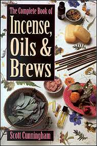 The Complete Book of Incense, Oils& Brews