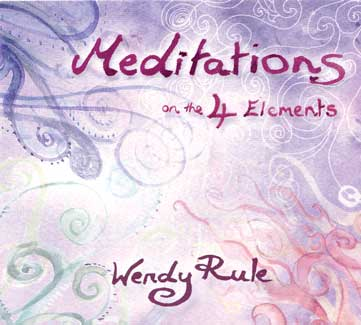 CD Meditations on the 4 Elements by Wendy Rule