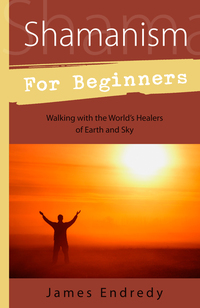 Shamanism for Beginners (out of Stock)