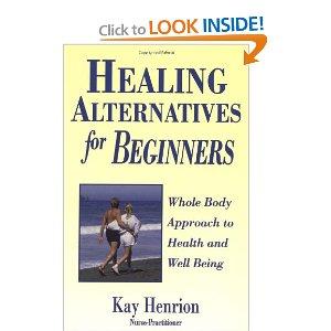 Healing Alternatives for Beginners