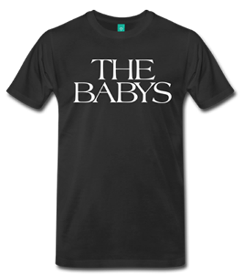 The Babys T-Shirt - Mens Crew