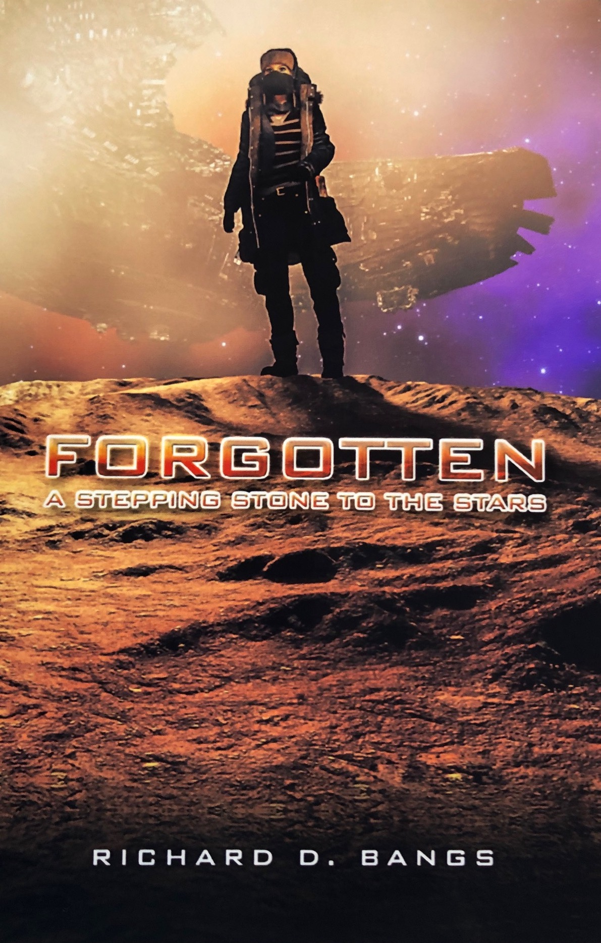 Forgotten: A Stepping Stone to the Stars