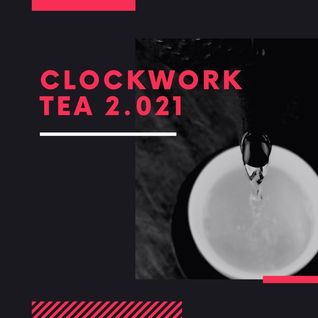 Clockwork Tea 2.021